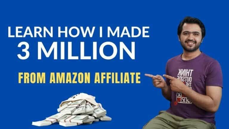 How I Made 3 Million With Amazon Affiliate Marketing.
