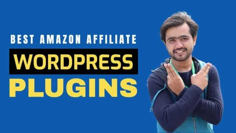 4 Best Amazon Affiliate WordPress Plugins to Earn More Money